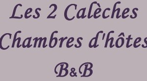 Chambre d'hotes 2 caleches