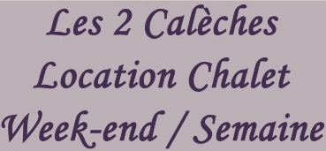 Les 2 Caleches Locations